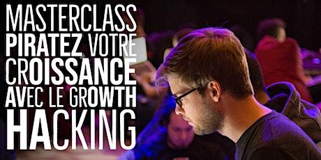 Growth Hacking: Piratez votre croissance et votre succès tickets