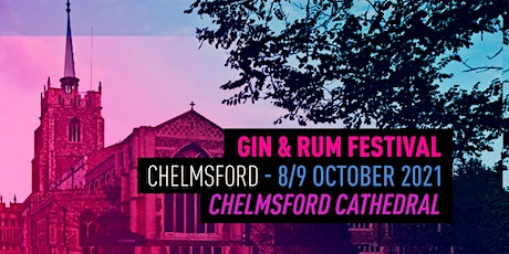 The Gin & Rum Festival - Chelmsford - 2021 tickets
