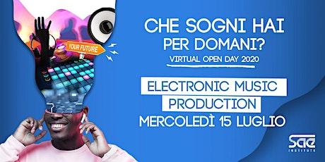 Virtual Open Day • Electronic Music Production biglietti
