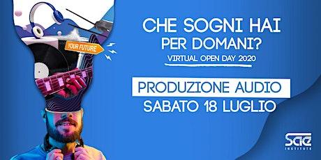Virtual Open Day • Produzione Audio tickets