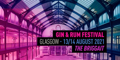 The Gin & Rum Festival - Glasgow - 2021 billets