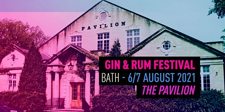 The Gin & Rum Festival - Bath - 2021 tickets