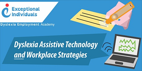 Dyslexia Assistive Technology and Workplace Strategies | Webinar tickets