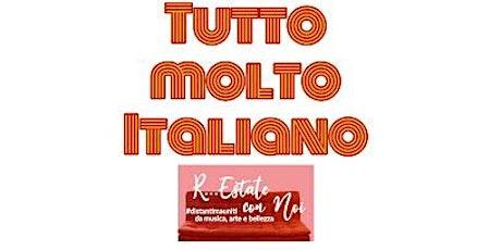 """Spettacolo teatrale """"Tutto molto italiano"""" ore 21.00 biglietti"""
