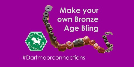 Dartmoor Connections: Make your own Bronze Age Bling tickets