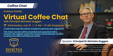 Invictus Family Virtual Campus Primary & Secondary Principal Coffee Chat tickets