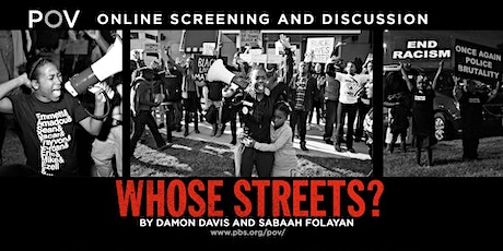 Whose Streets? A Film by Sabaah Folayan and Damon Davis tickets