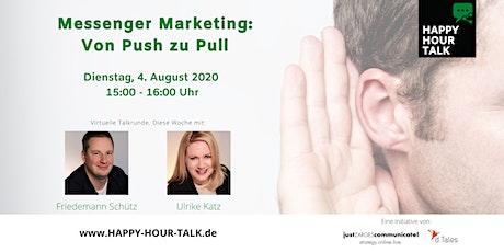 HAPPY HOUR TALK - Messenger Marketing - von Push zu Pull Tickets