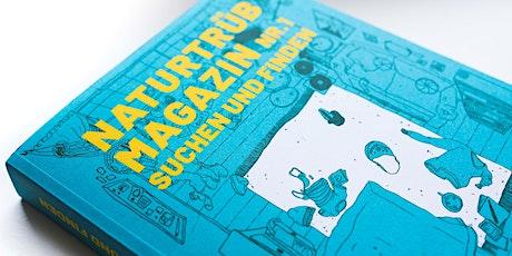 Naturtrüb Magazin-Lesung Tickets