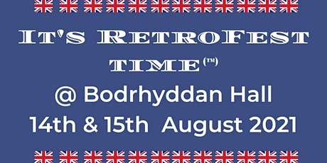 It's RetroFest Time @ Bodrhyddan Hall tickets