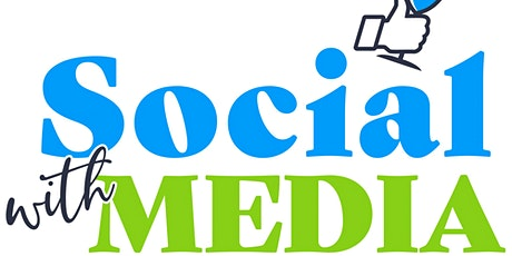 Social with Media - July 9 tickets