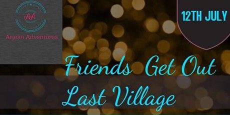 LAST  VILLAGE  HANG OUT tickets
