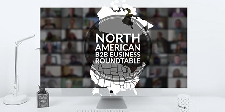 Online Business Roundtable for B2B Professionals  | North America tickets