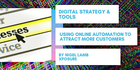 USING ONLINE AUTOMATION TO ATTRACT MORE CUSTOMERS tickets