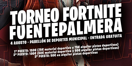 Torneo Fortnite Fuente Palmera entradas