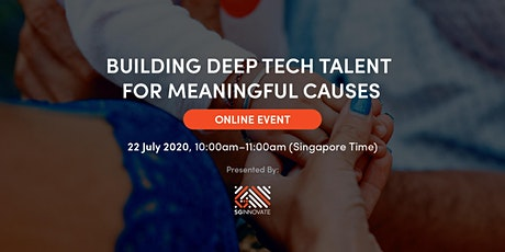 Building Deep Tech Talent for Meaningful Causes [Online Event] tickets