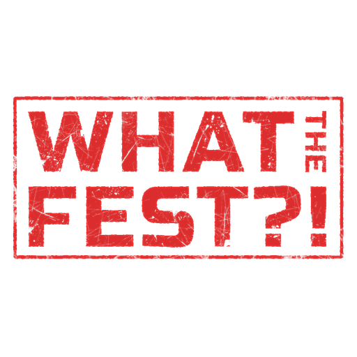 WHAT THE FEST?! (Hamilton Fringe) logo