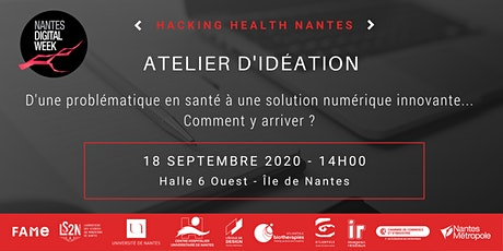 Atelier d'idéation Hacking Health billets