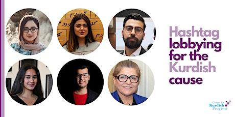 The Future of Kurdish lobbying and social media campaigns tickets