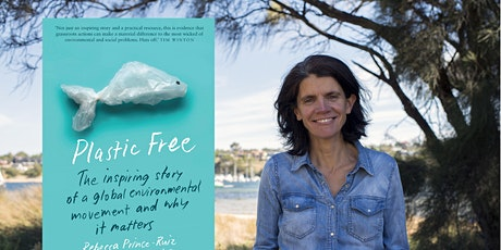 Meet Founder of the Global Plastic Free Movement Rebecca Prince-Ruiz tickets