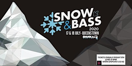 Snow & Bass 2020 - Queenstown tickets