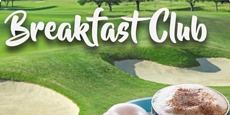 Breakfast Club | Rockwood Golf | September 5 tickets