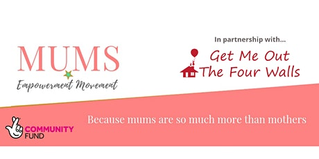 Mums Empowerment Movement Mega Meet Up tickets