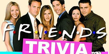 Friends Virtual Trivia - $100's in Prizes tickets