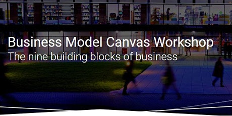 Business Model Canvas for your Clean Growth Innovation - August 2020 tickets