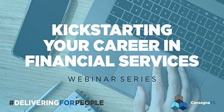 """Interview Your Way to a """"Yes""""- Kickstarting your Financial Services Career tickets"""