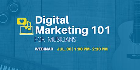 Digital Marketing 101 for Musicians - Webinar tickets