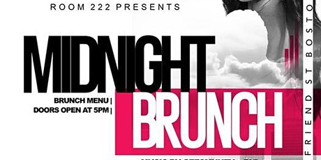 MIDNIGHT BRUNCH - FRIDAY EVENING VIBES tickets