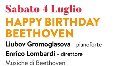 HAPPY BIRTHDAY BEETHOVEN - 1° spettacolo tickets