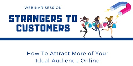 How to Attract More of Your Ideal Audience Online tickets