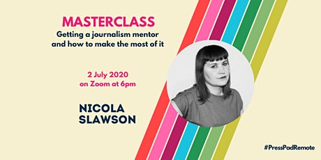 PressPad Remote Masterclass - Mentoring and How To Make The Most Of It tickets