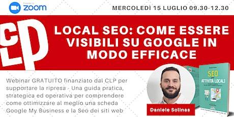 Free Webinar - Local SEO: come essere visibili su Google in modo efficace tickets
