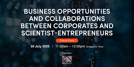 Business Opps and Collabs between Corporates and Scientist-Entrepreneurs tickets