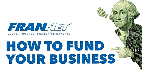 How to Fund Your Business (AUG WEBINAR) tickets