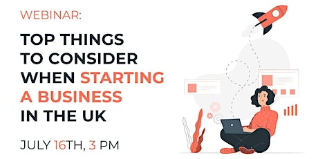WEBINAR: Top Things to Consider When Starting a Business in the UK. tickets