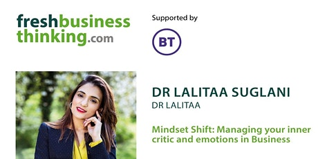 Mindset Shift: Managing your inner critic and emotions in Business tickets