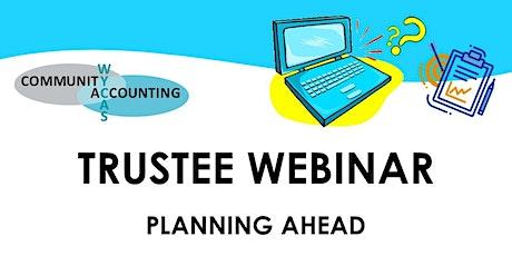 WYCAS Trustee Webinar - Planning Ahead Tickets