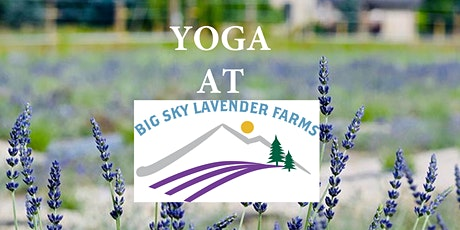 Yoga at Big Sky Lavender Farms tickets