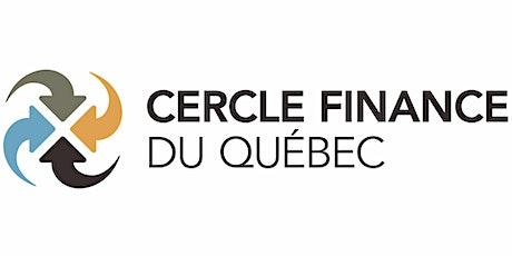 Devenez MEMBRE- Cercle finance du Québec- valide jusqu'au 31 mai 2021 billets