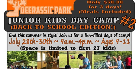 2020 Deerassic Junior Day Camp #2 (Back To School Edition) tickets