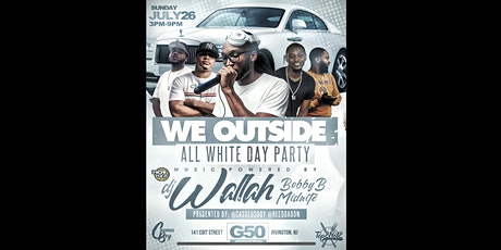 We Outside All White Day Party tickets