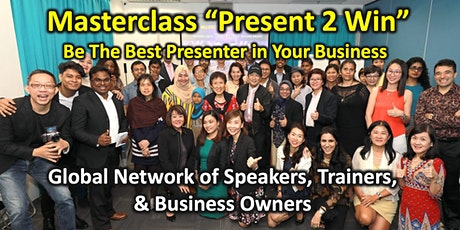 "MASTERCLASS: ""PRESENT 2 WIN"" - Be The Best Presenter in Your Business tickets"