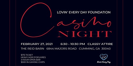 Lovin' Every Day Foundation Casino Night Benefit tickets