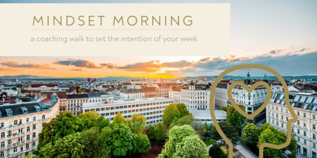 Mindset Morning - ein Coaching Spaziergang zu 'Positive Psychology' Tickets