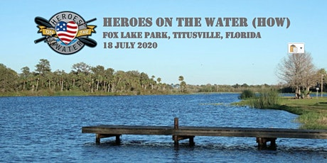 Heroes On the Water - Space Coast Chapter (Fox Lake Park, Titusville) tickets