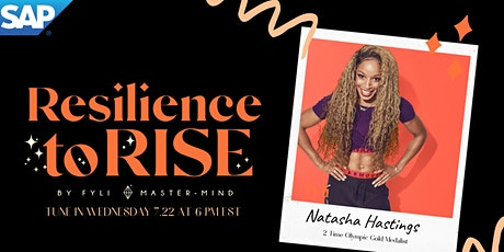 Fyli NYC - RESILIENCE to RISE: Natasha Hastings in partnership with SAP tickets